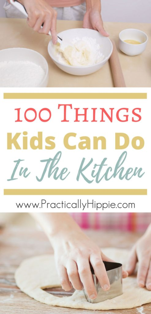 Cooking with kids can be a little intimidating, but once you find your groove with kids in the kitchen, it's really awesome. Here are 100 Things Kids Can Do In The Kitchen