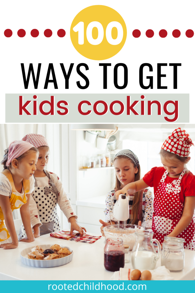 100 ways to get kids cooking