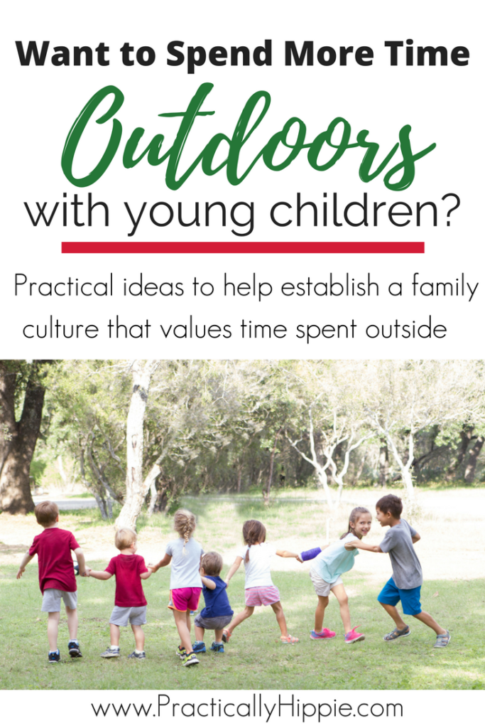 How to establish a family culture that values time spent outdoors