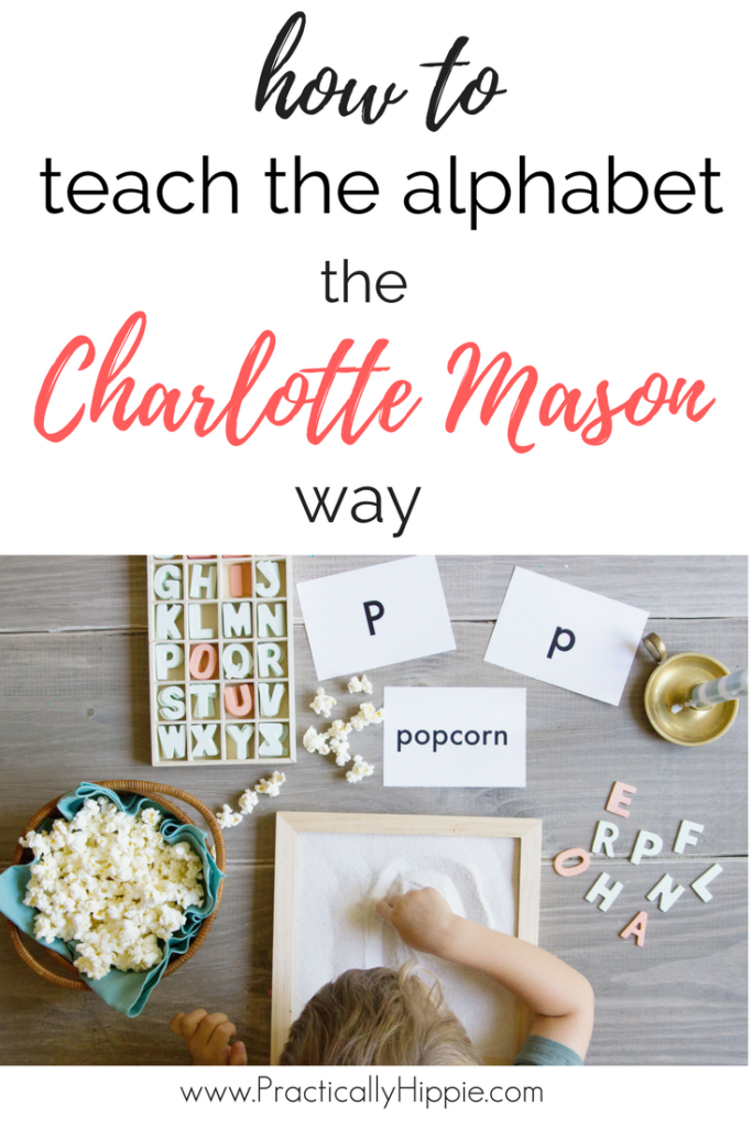 How to teach the alphabet the Charlotte Mason way  #homeschool #preschool #charlottemason