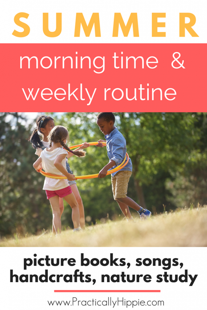 A CM-inspired summer morning time and summer rhythm for young children